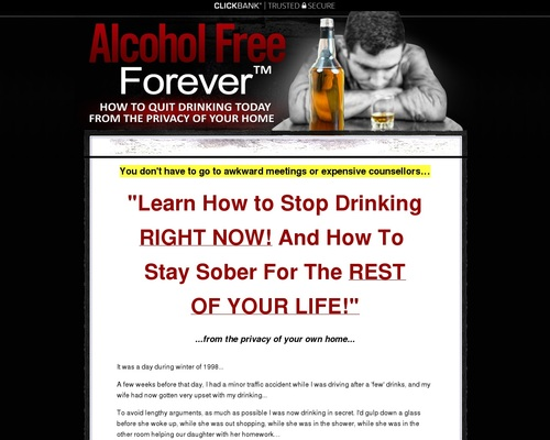 Alcohol Free Forever™ How to Stop Drinking RIGHT NOW!